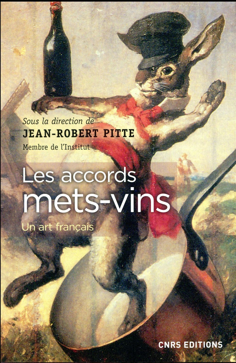 LES ACCORDS METS-VINS  CNRS Editions